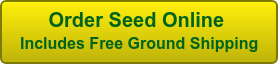 Order Seed Online  Includes Free Ground Shipping
